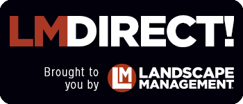 LMDirect! Brought to you by Landscape Management
