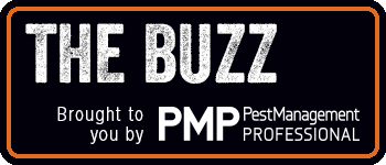 The Buzz Brought to you by Pest Management Professional magazine